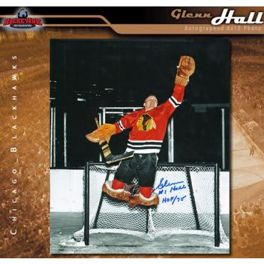 Glenn Hall Chicago Blackhawks Autographed 8 x 10 Photo with HOF Inscription